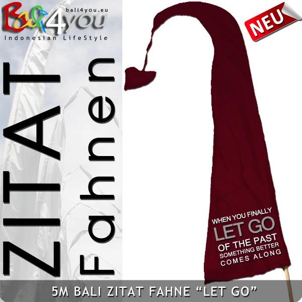 5m Bali Zitat Fahne - Let Go the Past